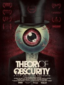 Don Hardy Jr.: Theory Of Obscurity: A Film About The Residents